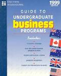 Guide to Undergraduate Business Programs 1999