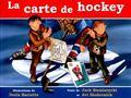 Carte de hockey, La (French Edition)