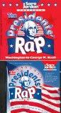 The Presidents' Rap - CD/book kit -NEW VERSION (to George W. Bush) (History)