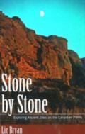 Stone By Stone Exploring Ancient Sites On The Canadian Plains