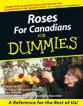Roses for Canadians for Dummies