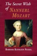 Secret Wish of Nannerl Mozart