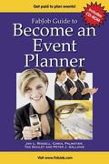 FabJob Guide to Become an Event Planner Discover How to Get Hired to Plan Parties, Meetings ...