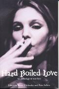 Hard Boiled Love An Anthology of Noir Love