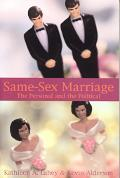 Same-Sex Marriage The Personal and the Political