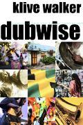 Dubwise Reasoning from the Reggae Underground
