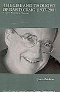 The Life and Thought of David Craig (1937-2001): Canadian Presbyterian Missionary