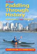 Sea Kayak Paddling Through History Vancouver & Victoria