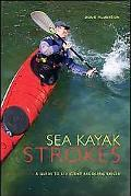Sea Kayak Strokes A Guide to Efficient Paddling Skills