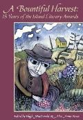 Bountiful Harvest 15 Years of the Island Literary Awards
