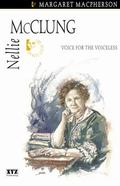 Nellie McClung Voice for the Voiceless