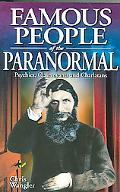 Famous People Of The Paranormal Psychics, Clairvoyants and Charlatans