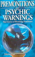 Premonitions and Psychic Warnings