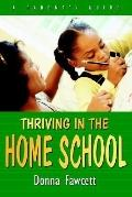 Thriving in the Home School