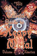 Collector's Guide to Heavy Metal The Nineties