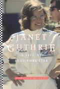 Janet Guthrie A Life At Full Throttle