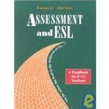 Assessment and Esl on the Yellow Big Road to the Withered of Oz: On the Yellow Big Road to t...