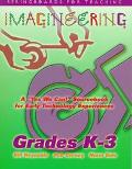 Imagineering A Yes We Can Sourcebook for Early Technology Experiences