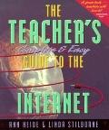 Teacher's Complete & Easy Guide to the Internet