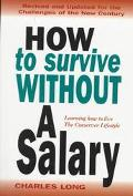 How to Survive without a Salary: Learning to Live the Conserver Lifestyle