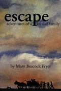 Escape Adventures of a Loyalist Family
