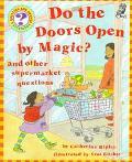 Do the Doors Open by Magic?