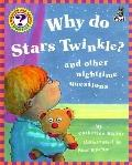 Why Do Stars Twinkle? : And Other Nighttime Questions