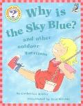 Why Is the Sky Blue?: And Other Outdoor Questions, Vol. 4