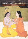 Divine Images, Human Visions The Max Tanenbaum Collection of South Asian and Himalayan Art i...