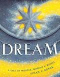 Dream a Tale of Wonder, Wisdom & Wishes