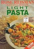 Rose Reisman Brings Home Light Pasta - Rose Reisman - Paperback