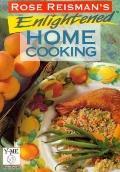 Rose Reisman's Enlighted Home Cooking - Rose Reisman - Paperback