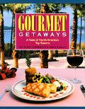 Gourmet Getaways A Taste of North America's Top Resorts