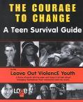 Courage to Change A Teen Survival Guide