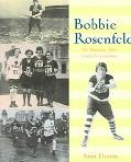 Bobbie Rosenfeld The Olympian Who Could Do Everything