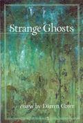 Strange Ghosts Essays