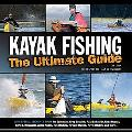 Kayak Fishing: The Ultimate Guide (second, expanded edition)