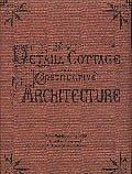 Detail, Cottage and Constructive Architecture