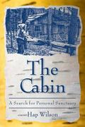 Cabin A Search for Personal Sanctuary
