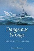 Dangerous Passage Sovereignty in the Arctic