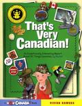 That's Very Canadian! An Exceptionally Interesting Report About All Things Canadian, By Rachel