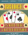 Bridge 25 Ways to Be a Better Defender