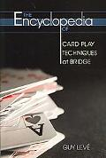 Encyclopedia of Card Play Techniques at Bridge