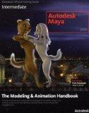 Autodesk Maya 2010: The Modeling and Animation Handbook (Autodesk Maya Techniques: Offical A...