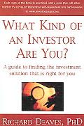 What Kind of an Investor Are You? A Guide to the Investment Solution That Is Right for You