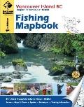 Vancouver Island BC Fishing Mapbook, First Edition
