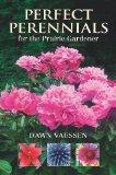 Perfect Perennials for the Prairie Gardener