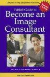 FabJob Guide to Become an Image Consultant [With CDROM]