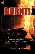Burnt!