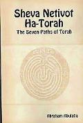 Sheva Netivot Ha-Torah - the Seven Paths of Torah